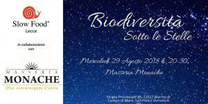 Biodiversità sotto le stelle. evento organizzato da Slow food Lecce in collaborazione con Masseria Monache